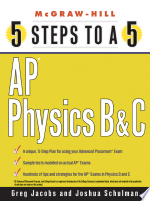 Download 5 Steps to a 5 AP Physics B and C Free Books - Read Books