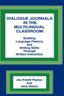 Dialogue Journals in the Multilingual Classroom Book PDF