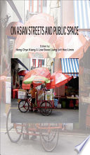 On Asian Streets and Public Space  , Volume 1