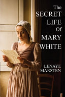 The Secret Life of Mary White