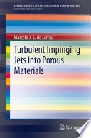 Turbulent Impinging Jets into Porous Materials