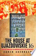 Free The House at Ujazdowskie 16 Book