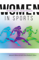 Women in Sports  Breaking Barriers  Facing Obstacles  2 volumes