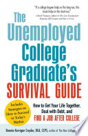 The Unemployed College Graduate s Survival Guide