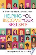 A Women   s Health Survival Guide