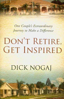 Don T Retire Get Inspired Book PDF
