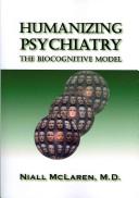 The Biocognitive Model