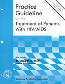 Practice Guideline for the Treatment of Patients with HIV/AIDS