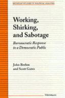 Working  Shirking  and Sabotage