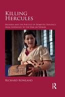 Killing Hercules: Deianira and the Politics of Domestic ...