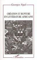 Pdf Création et rupture en littérature africaine Telecharger