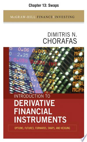 Download Introduction to Derivative Financial Instruments, Chapter 13 - Swaps Free Books - E-BOOK ONLINE