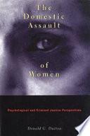 The Domestic Assault of Women
