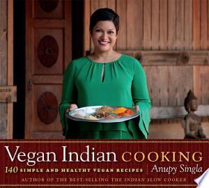 Download Vegan Indian Cooking Free Books - Dlebooks.net