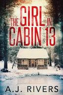 The Girl in Cabin 13 banner backdrop