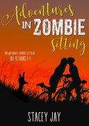 Adventures in Zombie Sitting ebook