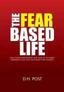 The Fear Based Life