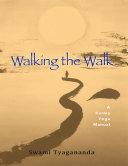 Walking the Walk - A Karma Yoga Manual