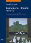 La memoria, i traumi, la storia