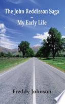 The John Reddisson Saga   My Early Life