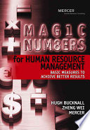 Magic Numbers for Human Resource Management