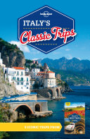 Lonely Planet Italy's Classic Trips