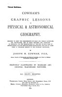 Cowham s Graphic Lessons in Physical   Astronomical Geography
