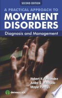 A Practical Approach to Movement Disorders, 2nd Edition