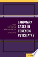 Landmark Cases in Forensic Psychiatry Book