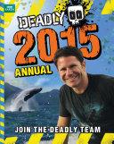 Steve Backshall s Deadly series  Deadly Annual 2015