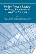 Modern Trends in Research on Steel  Aluminium and Composite Structures