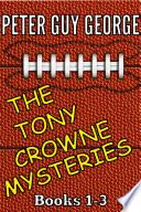 The Tony Crowne Mysteries Box Set