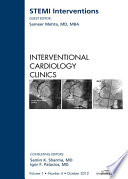 STEMI Interventions  An issue of Interventional Cardiology Clinics   E Book