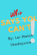 Who Says You Can t
