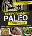 The Performance Paleo Cookbook PDF