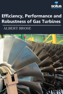 Efficiency  Performance and Robustness of Gas Turbines Book