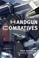 """Handgun Combatives 2nd Edition"" by Dave Spaulding"