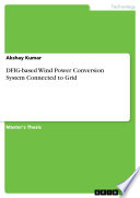 DFIG based Wind Power Conversion System Connected to Grid Book
