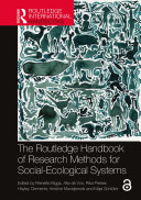 The Routledge Handbook of Research Methods for Social Ecological Systems