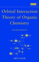 Orbital Interaction Theory of Organic Chemistry