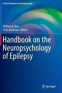 Handbook on the Neuropsychology of Epilepsy Book