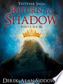 Return to Shadow