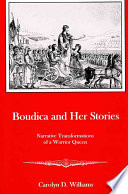 Boudica and Her Stories