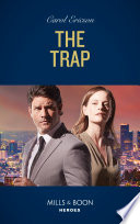 The Trap  Mills   Boon Heroes   A Kyra and Jake Investigation  Book 4