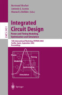 Integrated Circuit Design. Power and Timing Modeling, Optimization and Simulation