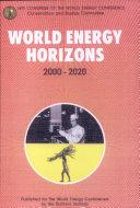 World Energy Horizons 2000 2020