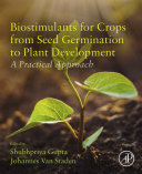 Biostimulants for Crops from Seed Germination to Plant Development