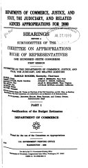 Departments of Commerce  Justice  and State  the Judiciary  and Related Agencies Appropriations for 2000  Justification of the budget estimates  Department of Commerce