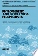 Phylogenetic and Biochemical Perspectives