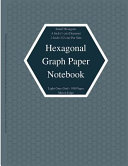 Hexagonal Graph Paper Notebook  Small Hexagons Light Grey Grid   4 Inch  1 Cm  Diameter   2 Inch    5 Cm  Per Side 100 Pages  Hex Grid Paper A4 Size 8  5 X 11 Graph Workbook Hex Map Hexagon Paper for Design Fantasy Role Playing Mapping
